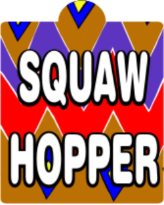 squaw hopper